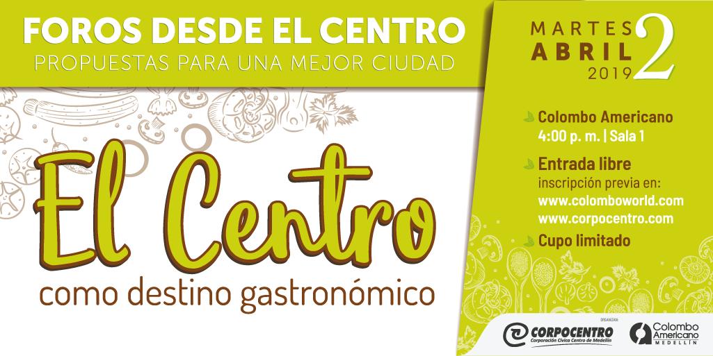 ¿Es el centro de Medellín un destino gastronómico?