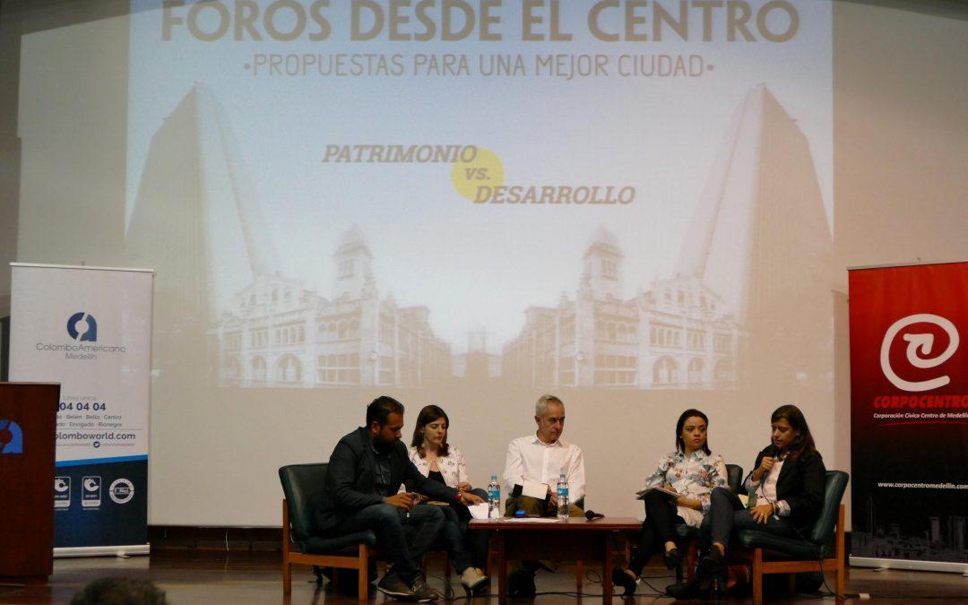Foros desde el Centro: Patrimonio vs. Desarrollo