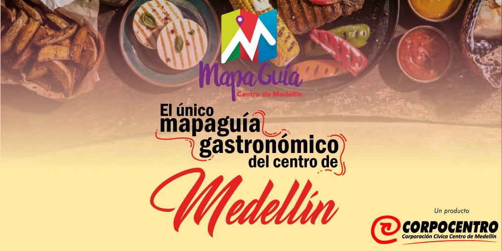 El primer Mapaguía Gastronómico del centro de Medellín
