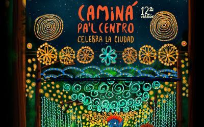 Caminá Pa´l Centro llega a su 12° versión